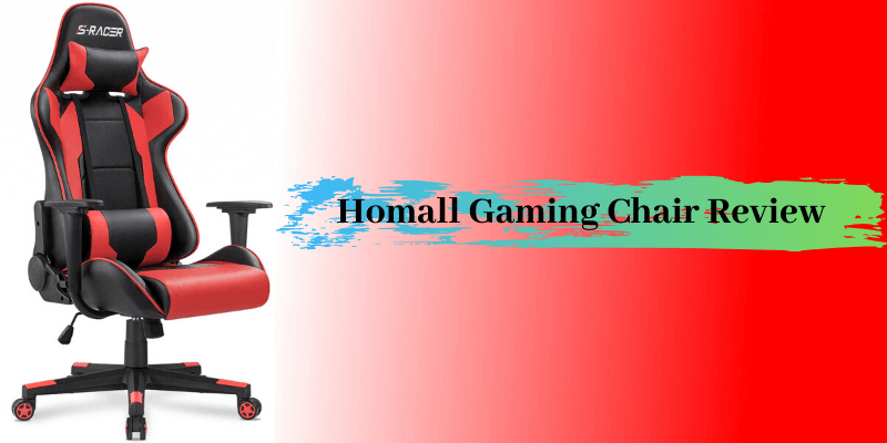 Homall Gaming Chair Review