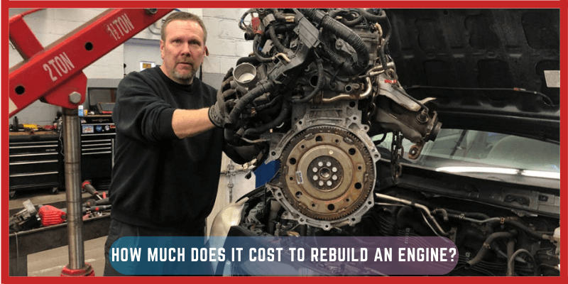 How Much Does It Cost to Rebuild an Engine