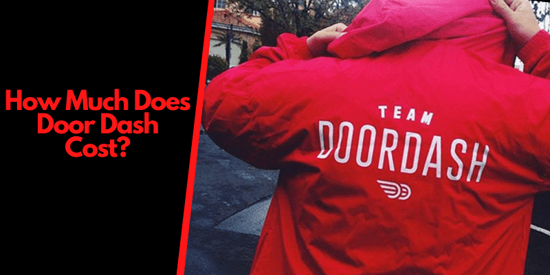 DoorDash Cost