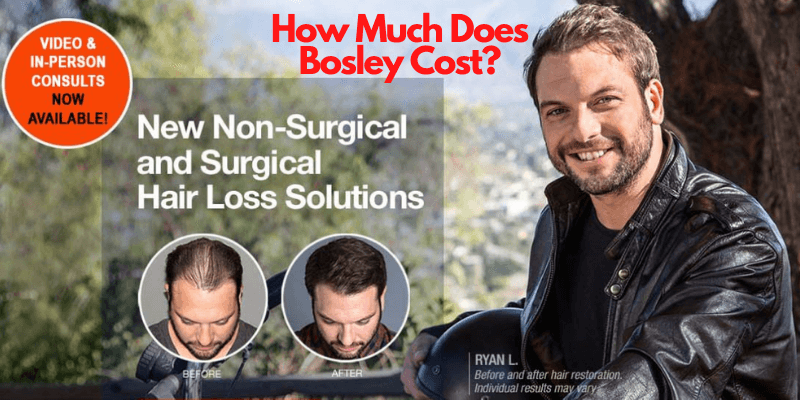 How Much Does Bosley Cost