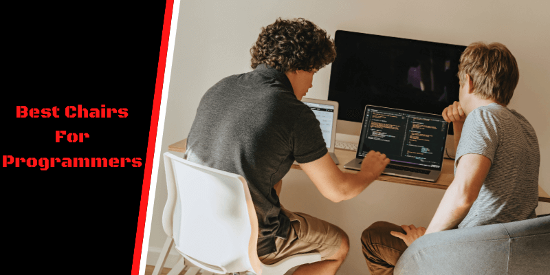 Best Chairs For Programmers